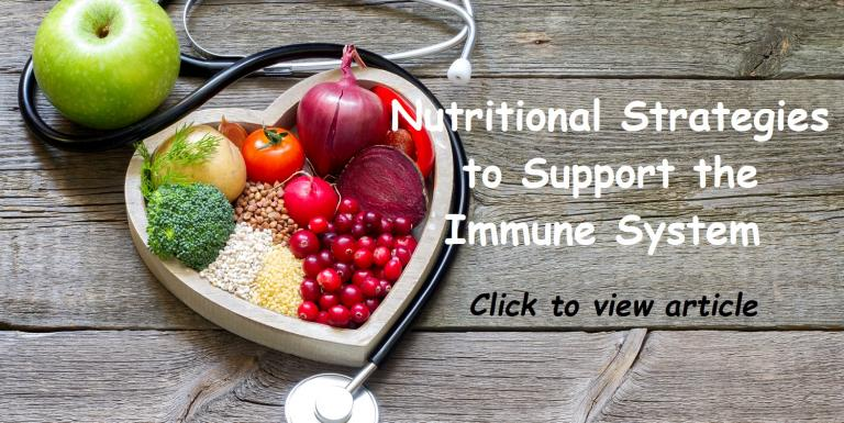 Nutritional Strategies to Support the Immune System